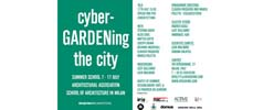 CYBER-GARDENING THE CITY A SPAZIOFMG MILANO